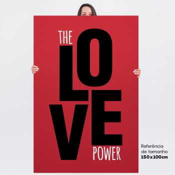 Quadro Frase The Love Power