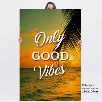 Quadro Frases - Only Good Vibes