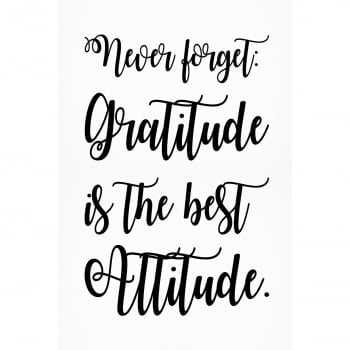 "Quadro Frase ""Never Forget: Gratitude is the best Attitude"" (preto e branco)"