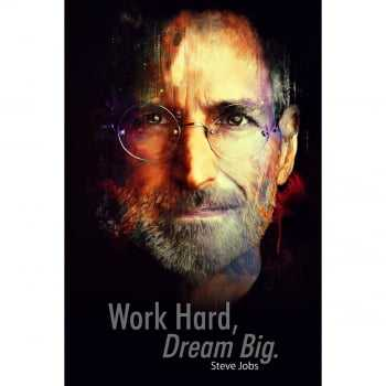 Quadro Steve Jobs - Work Hard, Dream Big